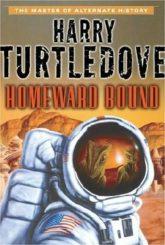 Harry Turtledove: Homeward Bound