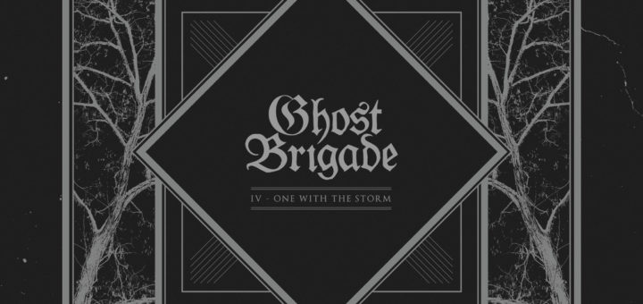 Ghost Brigade: One With the Storm