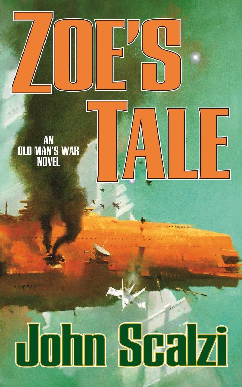 """Zoë's Tale"", de John Scalzi"
