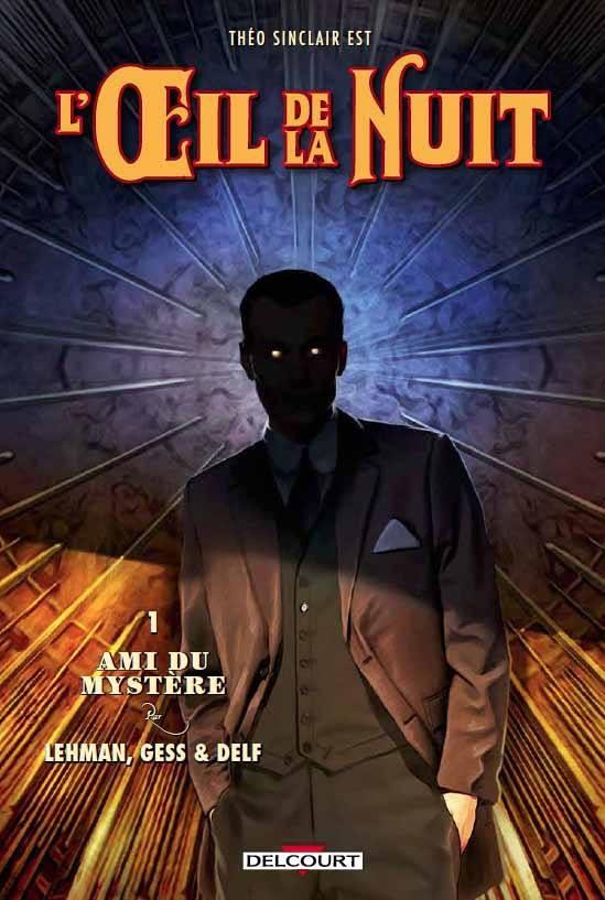 L'Œil de la Nuit, tome 1: Ami du Mystère