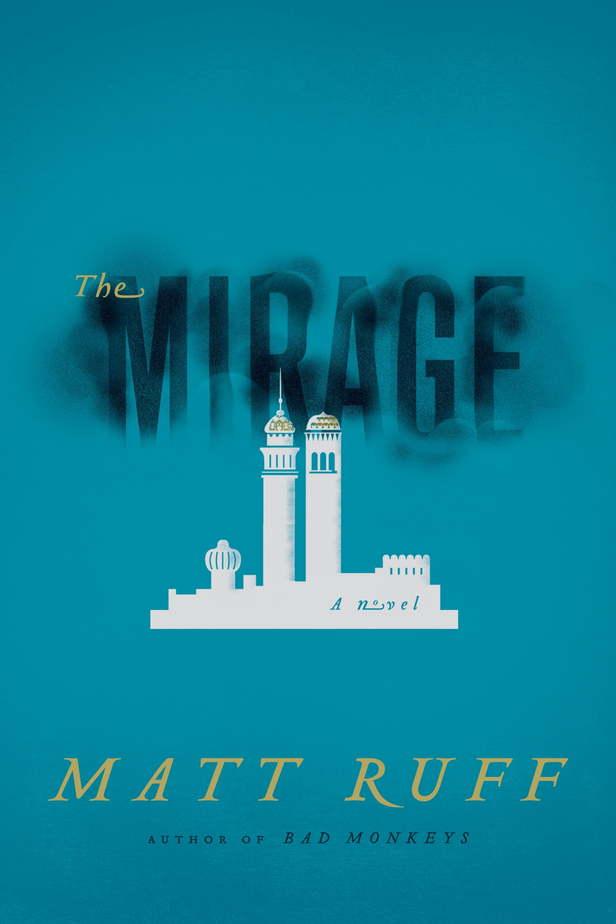 « The Mirage », de Matt Ruff