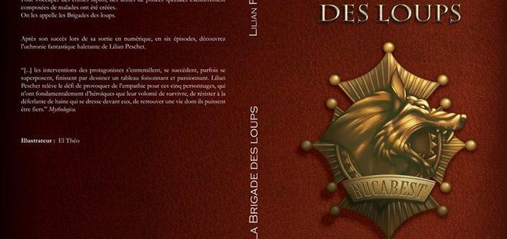 """""""La Brigade des Loups"""", de Lilian Peschet"""