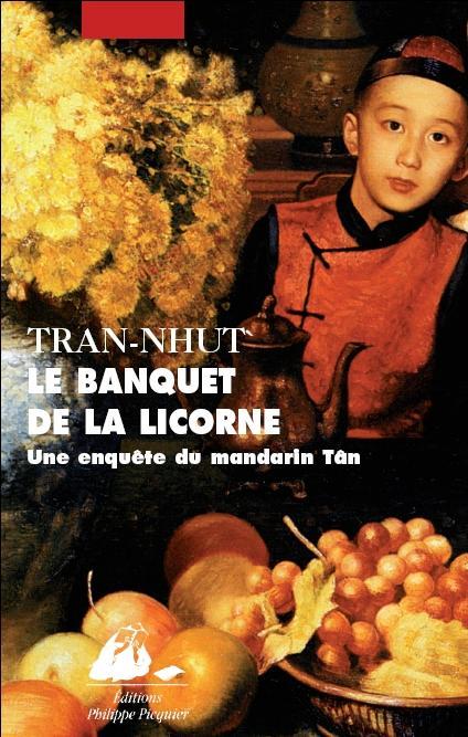 """""""Le Banquet de la Licorne"""", de Tran-Nhut"""