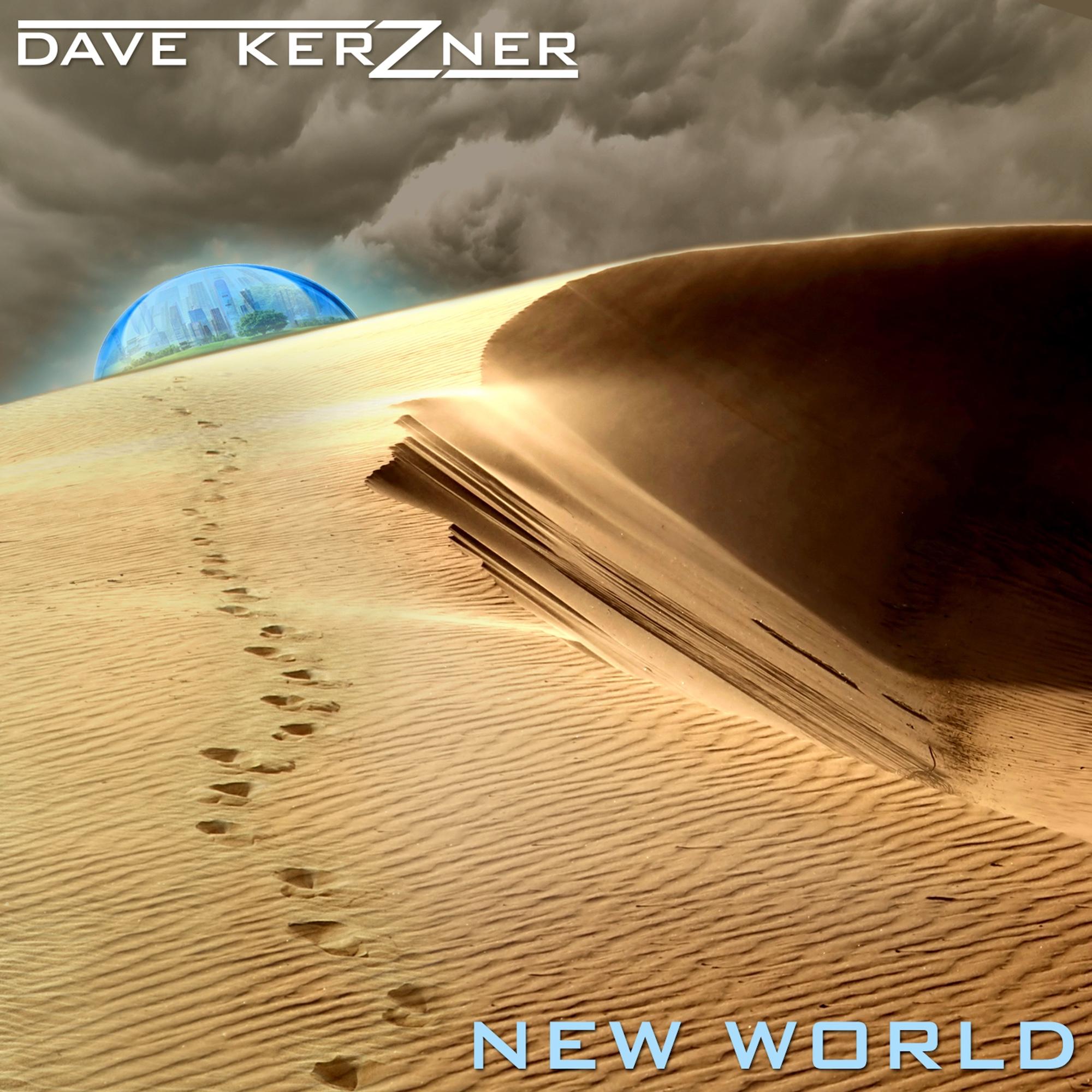 Dave Kerzner: New World