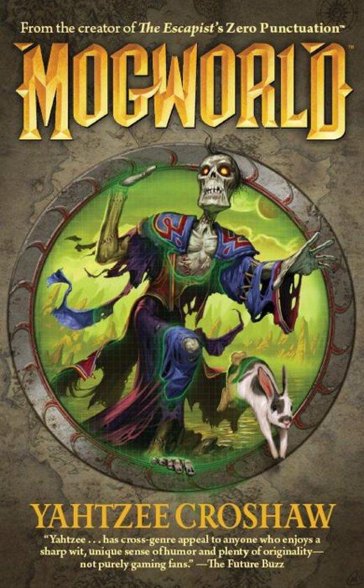 """Mogworld"", de Yahtzee Croshaw"