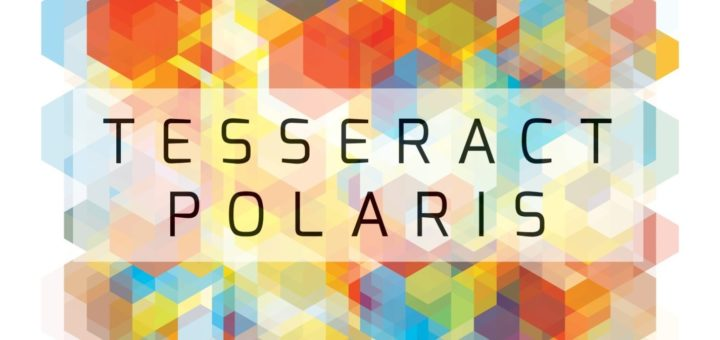 TesseracT: Polaris