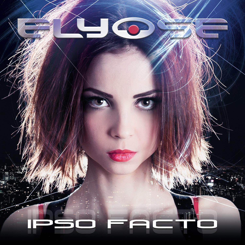 Elyose: Ipso Facto