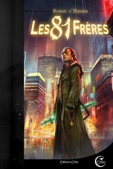 """""""Les 81 frères"""", de Romain d'Huissier"""