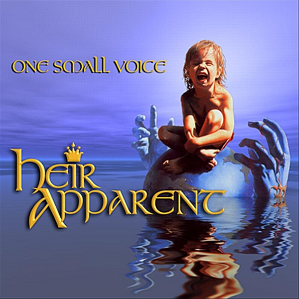 Heir Apparent: One Small Voice