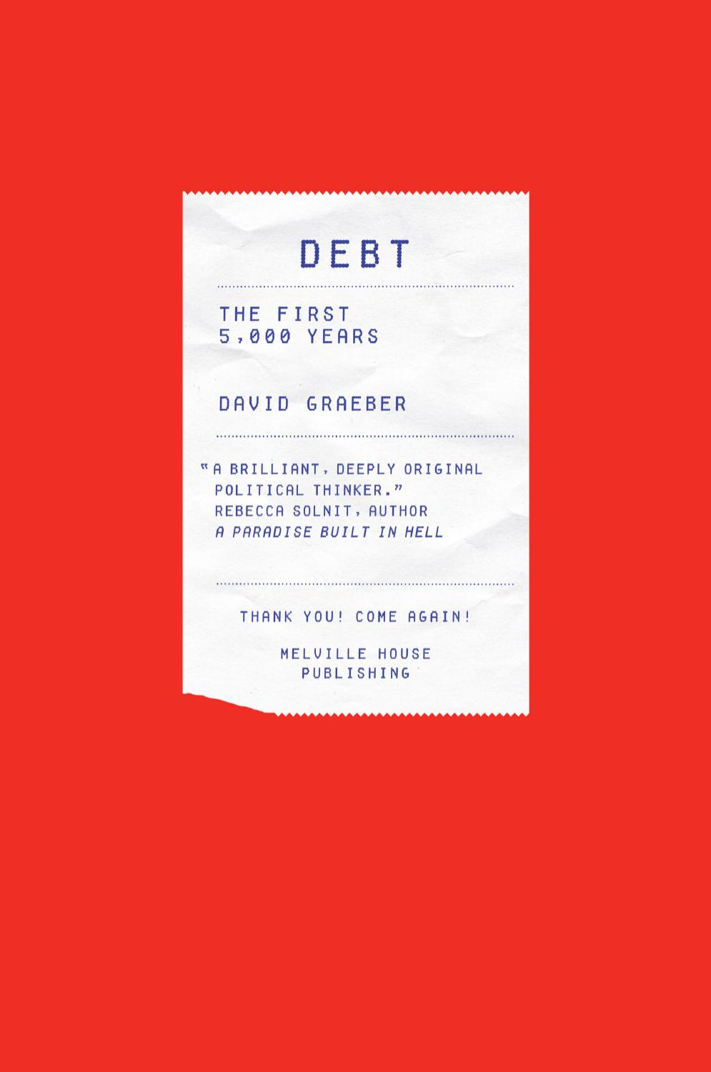 """Debt: The First 5000 Years"", de David Graeber"