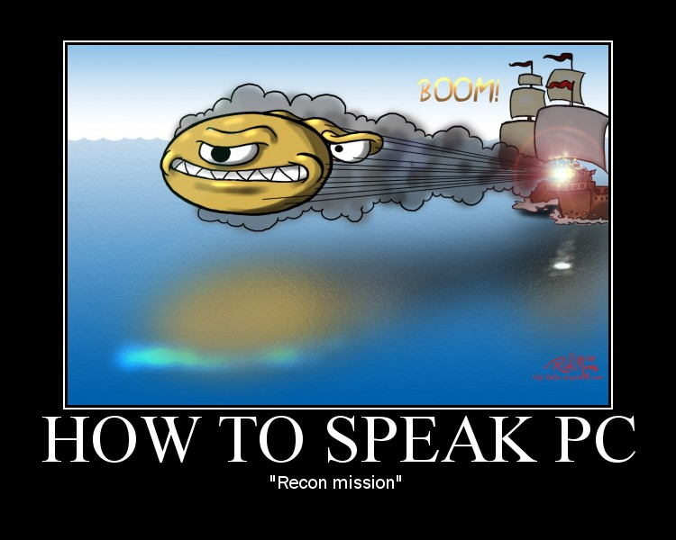 """YAFGC - How to Speak PC: """"Recon Mission"""""""