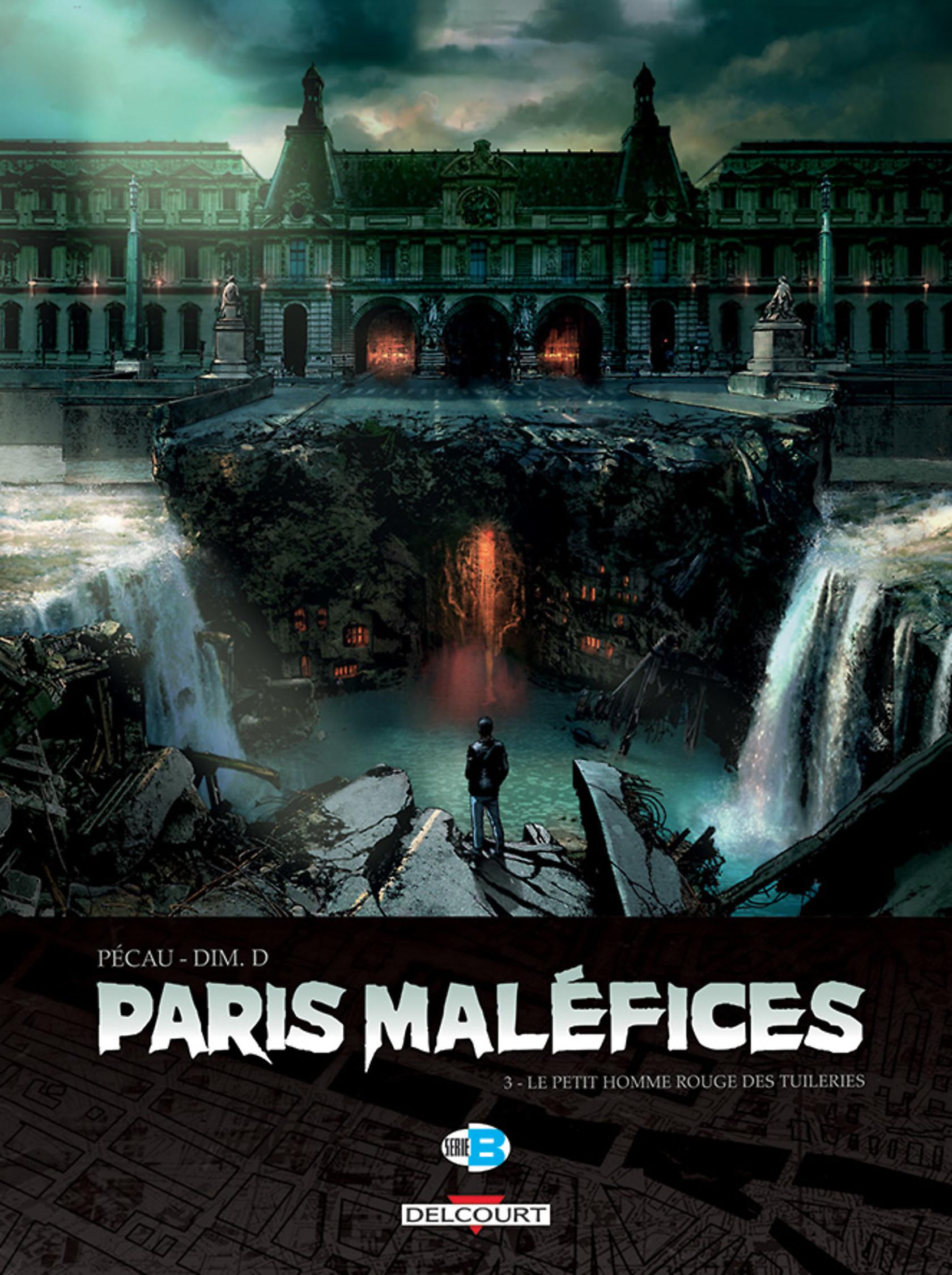 Paris Maléfices, tome 3: Le Petit homme rouge des Tuileries