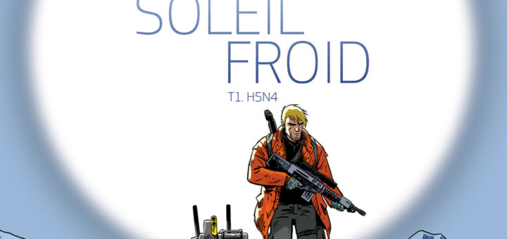 Soleil froid, tome 1