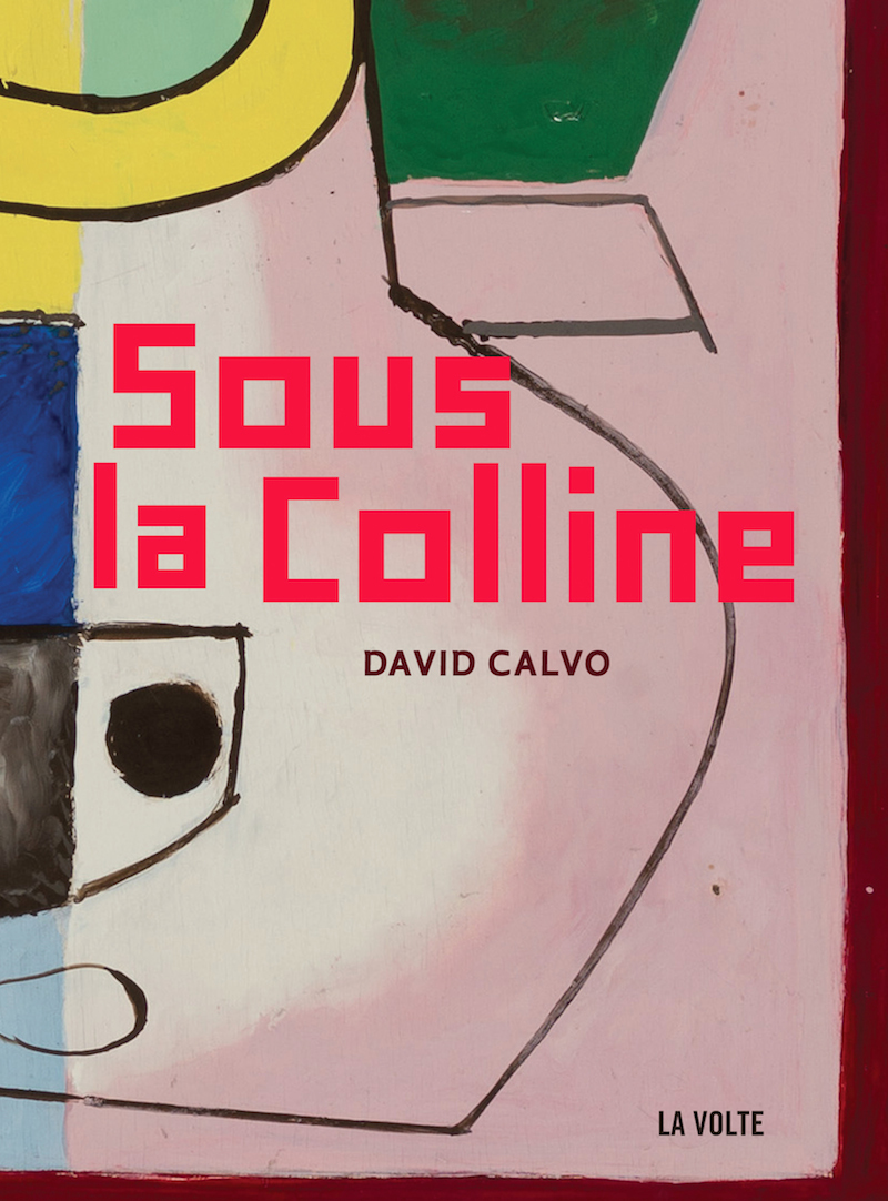 """Sous la colline"", de David Calvo"