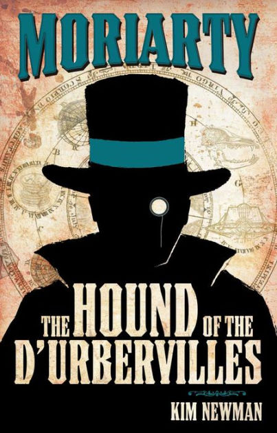"""Professor Moriarty: The Hound of the D'Urbervilles"", de Kim Newman"