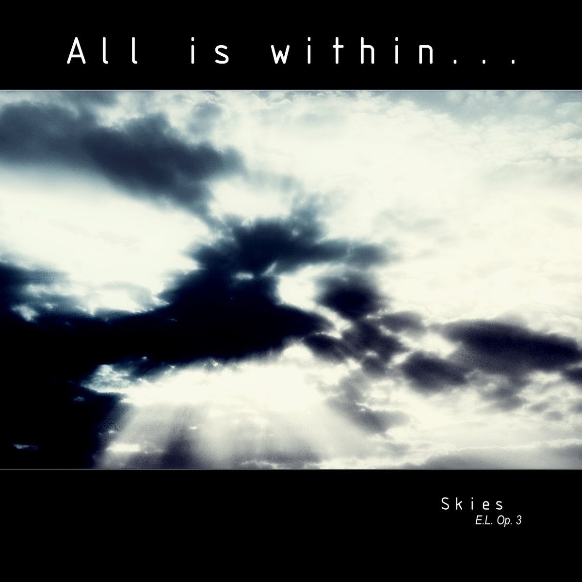 All Is Within: Skies