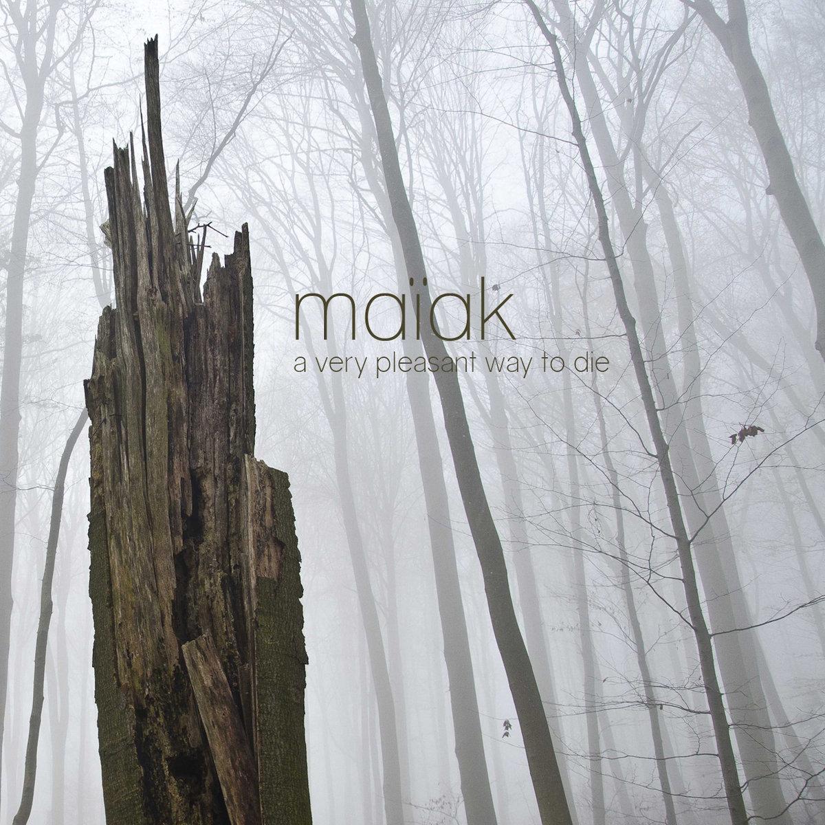 Maïak: A Very Pleasant Way to Die