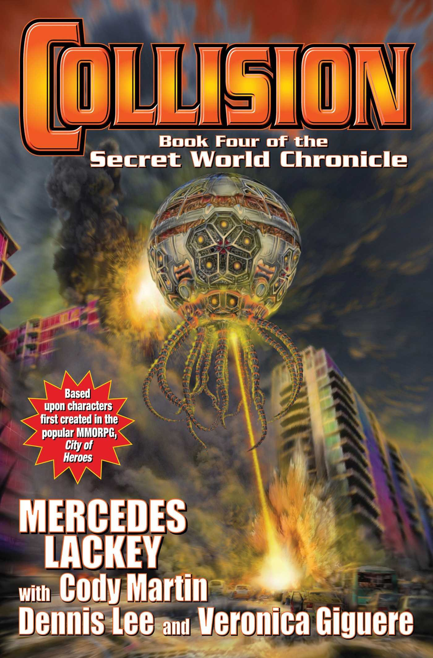 The Secret World Chronicle, book four: « Collision »