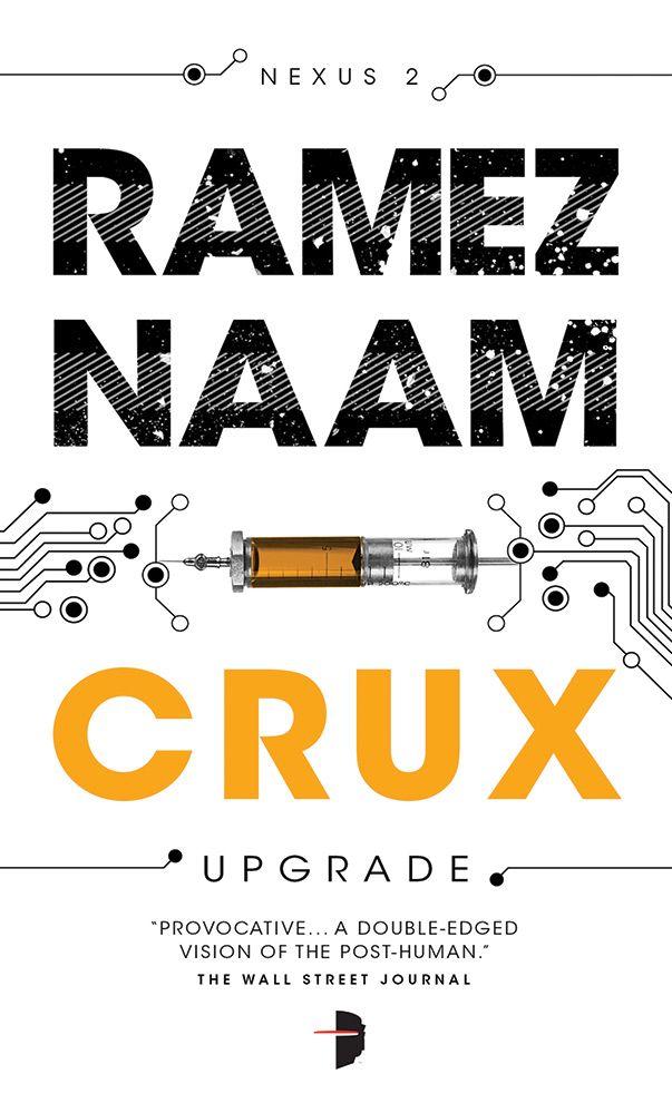 """Crux"", de Ramez Naam"
