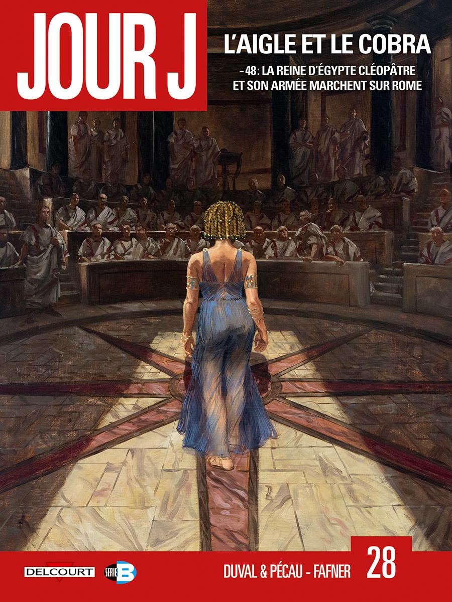 Jour J, tome 28: L'Aigle et le Cobra