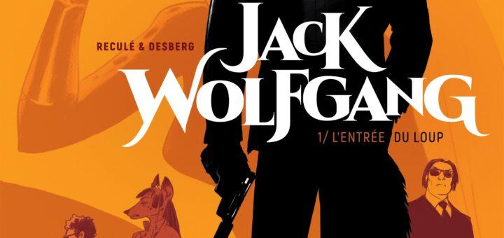 Jack Wolfgang, tome 1: L'Entrée du loup