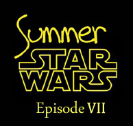 Summer Star Wars, épisode VII