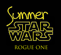 "Défi Summer ""Star Wars: Rogue One"""