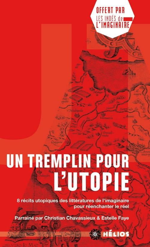 """""""Un tremplin pour l'utopie"""""""