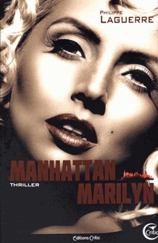 """Manhattan Marylin"", de Philippe Laguerre"