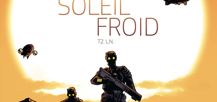 Soleil froid, tome 2