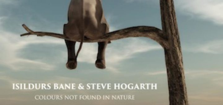 Isildurs Bane & Steve Hogarth: Colours Not Found in Nature