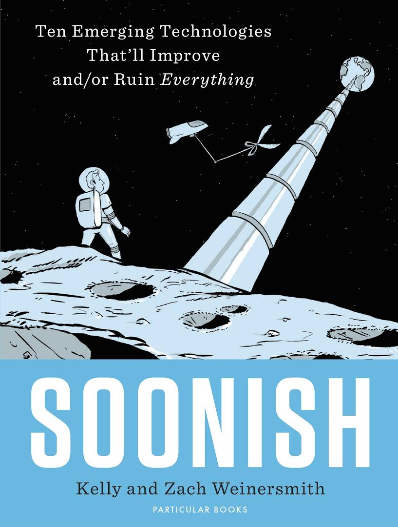 """Soonish"", par Kelly et Zach Weinersmith"