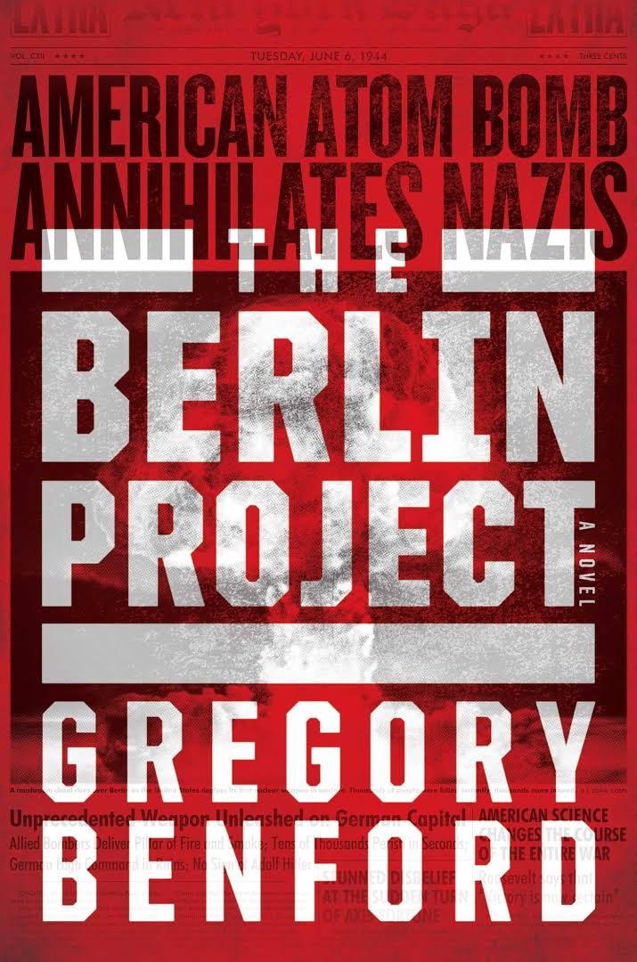 """The Berlin Project"", de Gregory Benford"