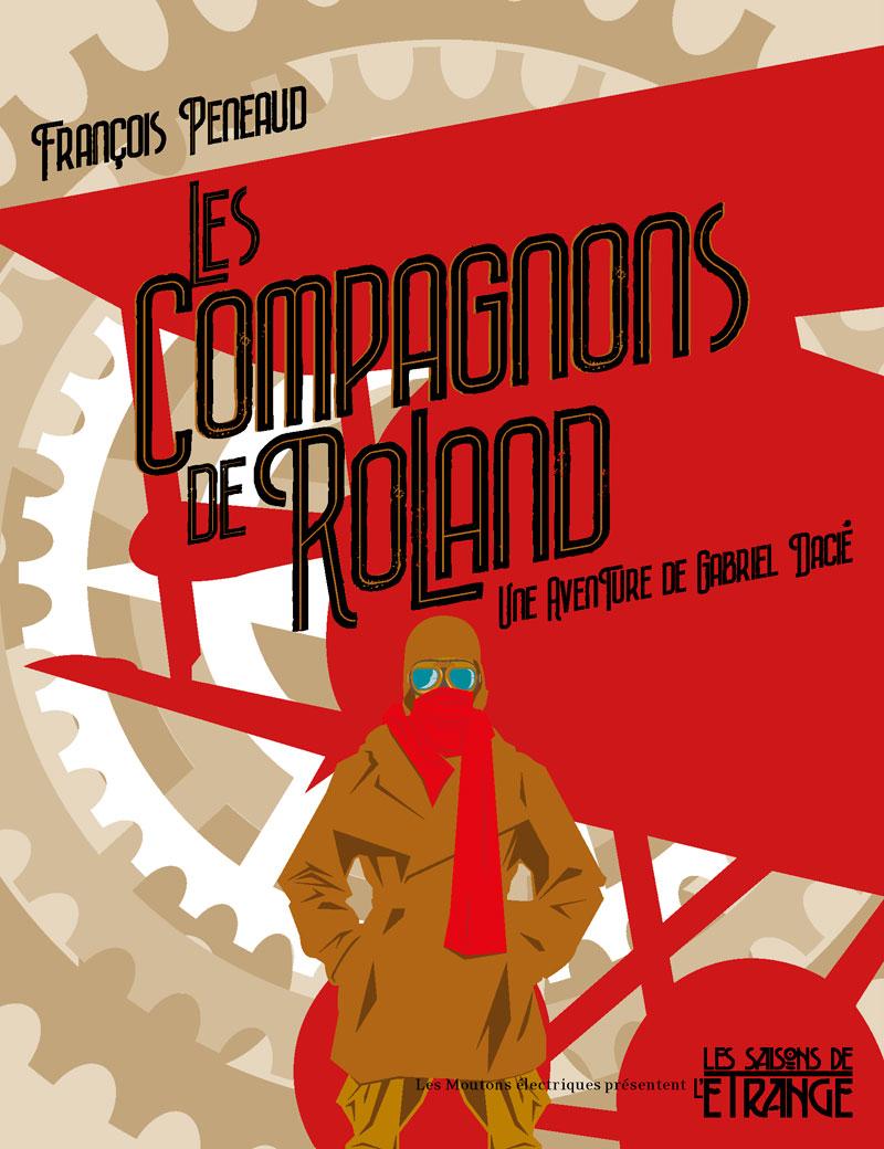 """""""Les Compagnons de Roland"""", de François Peneaud"""