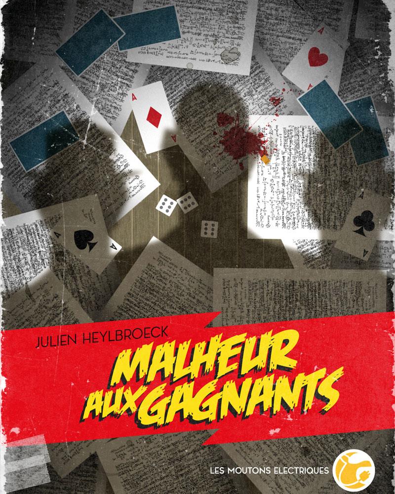 """Malheur aux gagnants"", de Julien Heylbroeck"