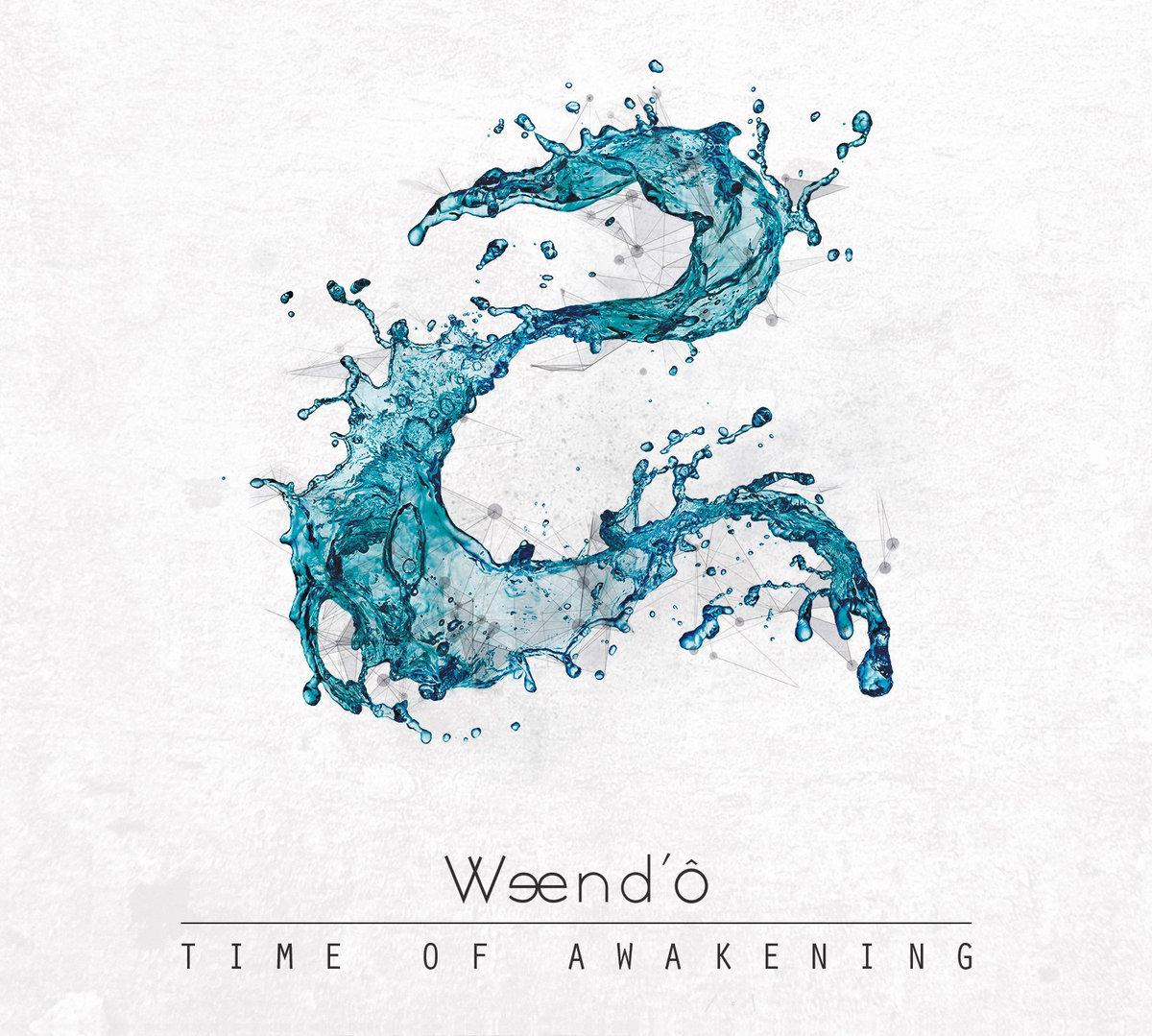 Weend'ô: Time of Awakening