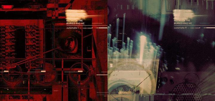 Between the Buried and Me: Automata I+II