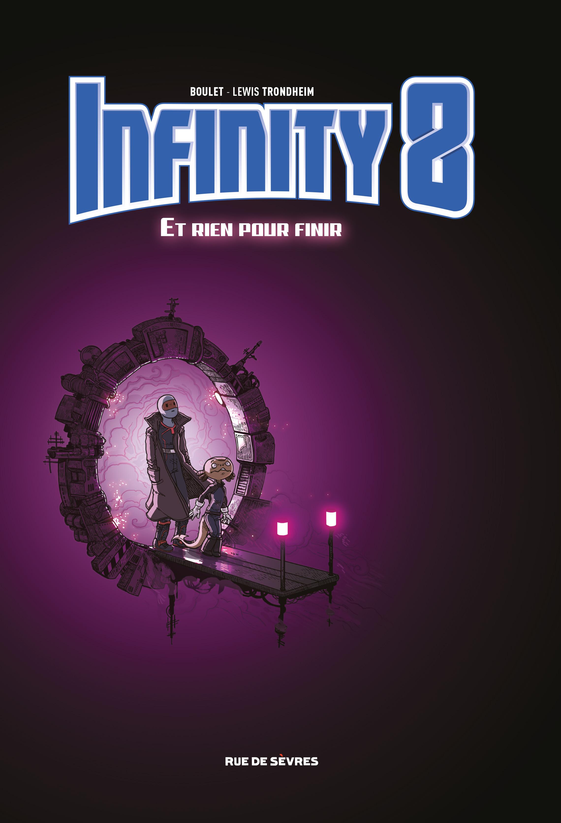 Infinity 8, tome 7: Et rien pour finir
