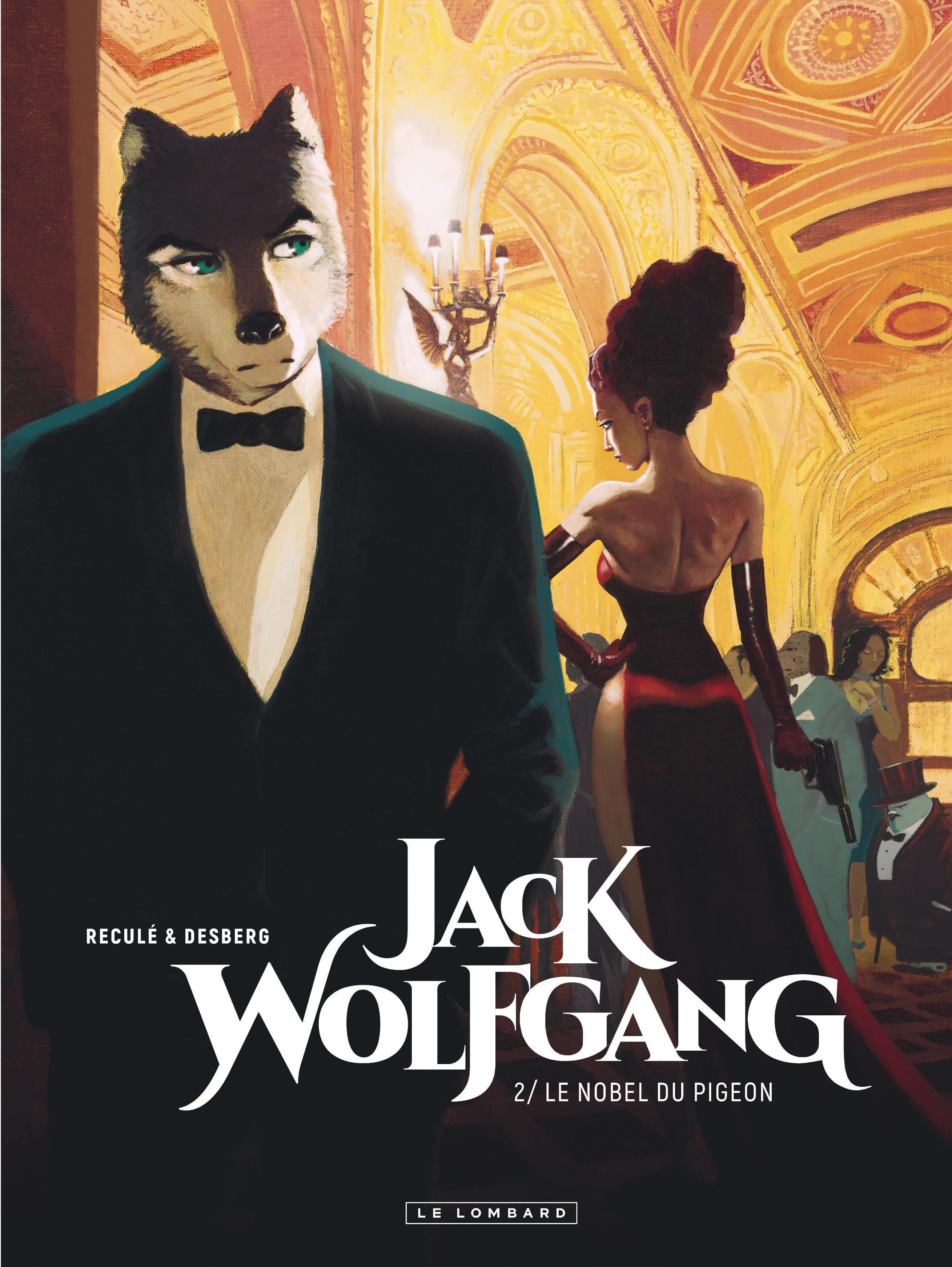 Jack Wolfgang, tome 2: Le Nobel du pigeon