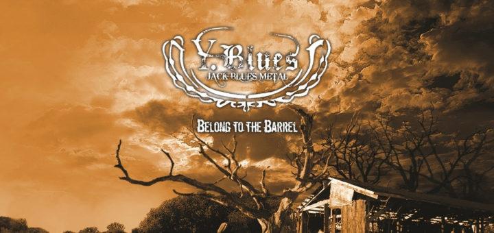 Y.Blues: Belong to the Barrel