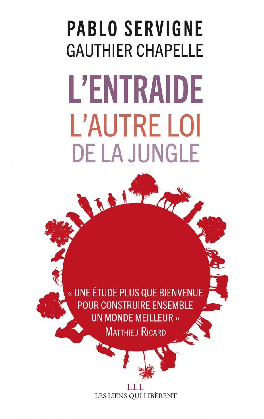 """""""L'Entraide. L'autre loi de la jungle"""", de Gauthier Chapelle et Pablo Servigne"""