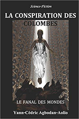 « La Conspiration des Colombes », tome 1, de Yann-Cédric Agbodan-Aolio