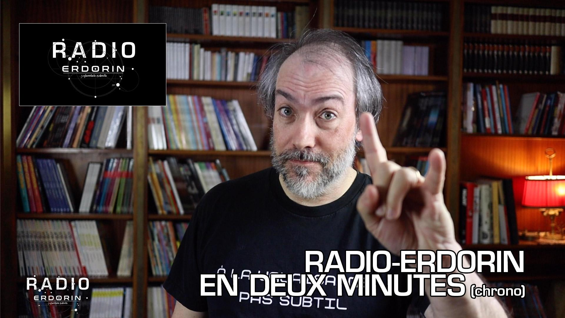 Radio-Erdorin en deux minutes