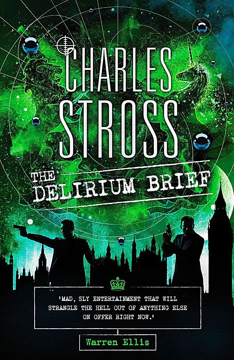 """The Delirium Brief"", de Charles Stross"