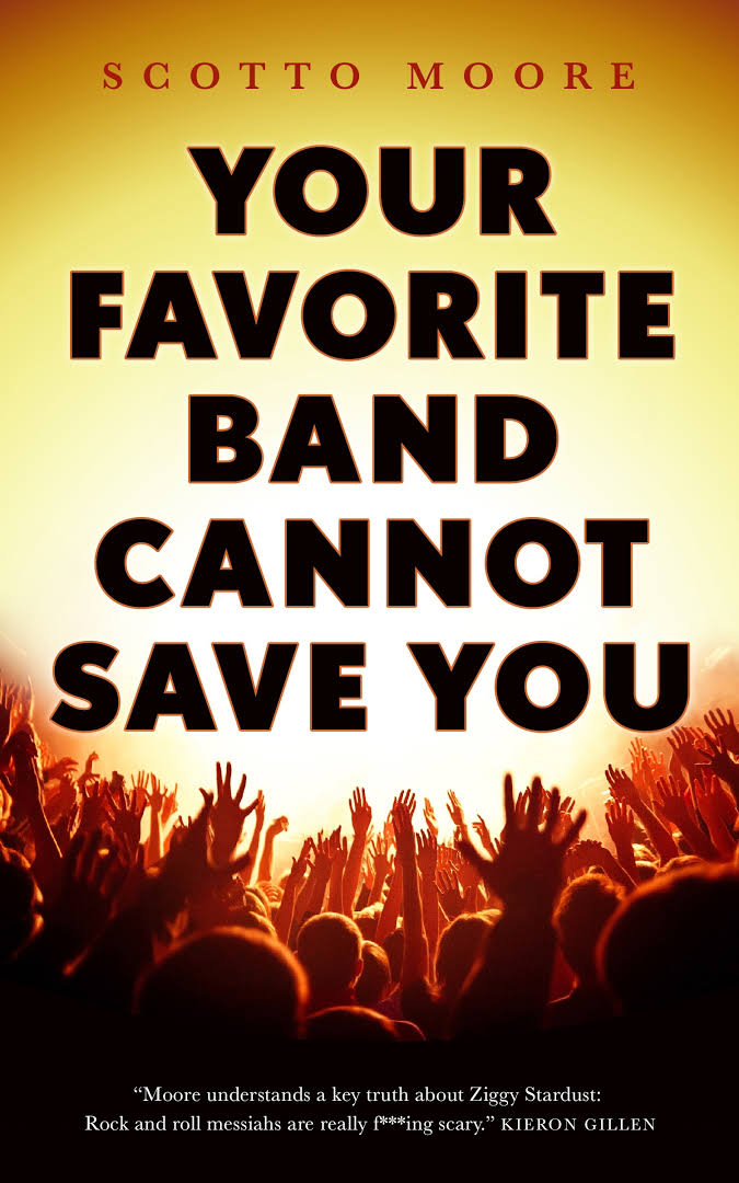 """Your Favorite Band Cannot Save You"", de Scotto Moore"