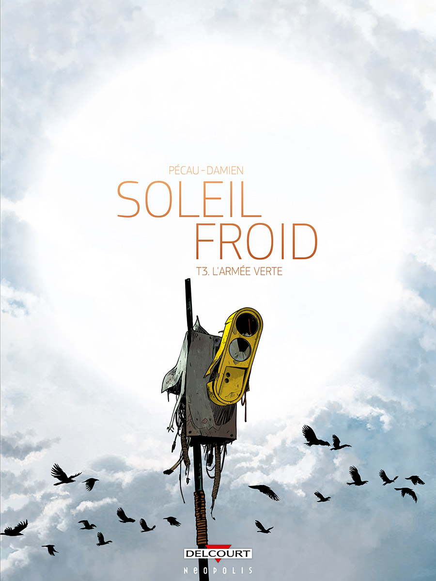 Soleil froid, tome 3
