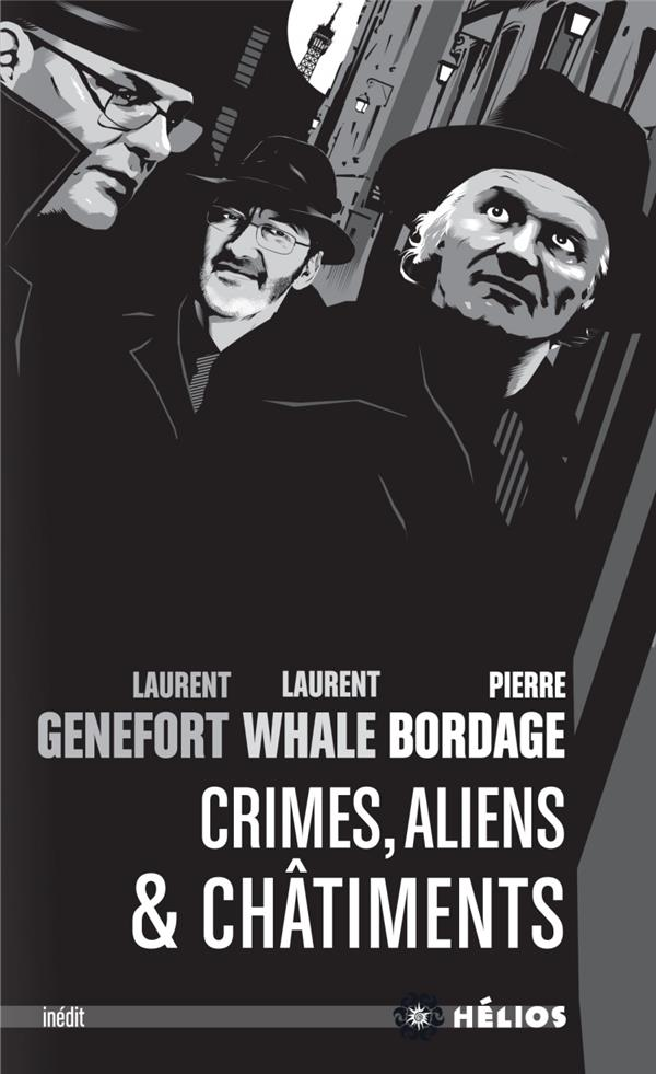 """Crimes, Aliens & Châtiments"", de Pierre Bordage, Laurent Genefort et Laurent Whale"