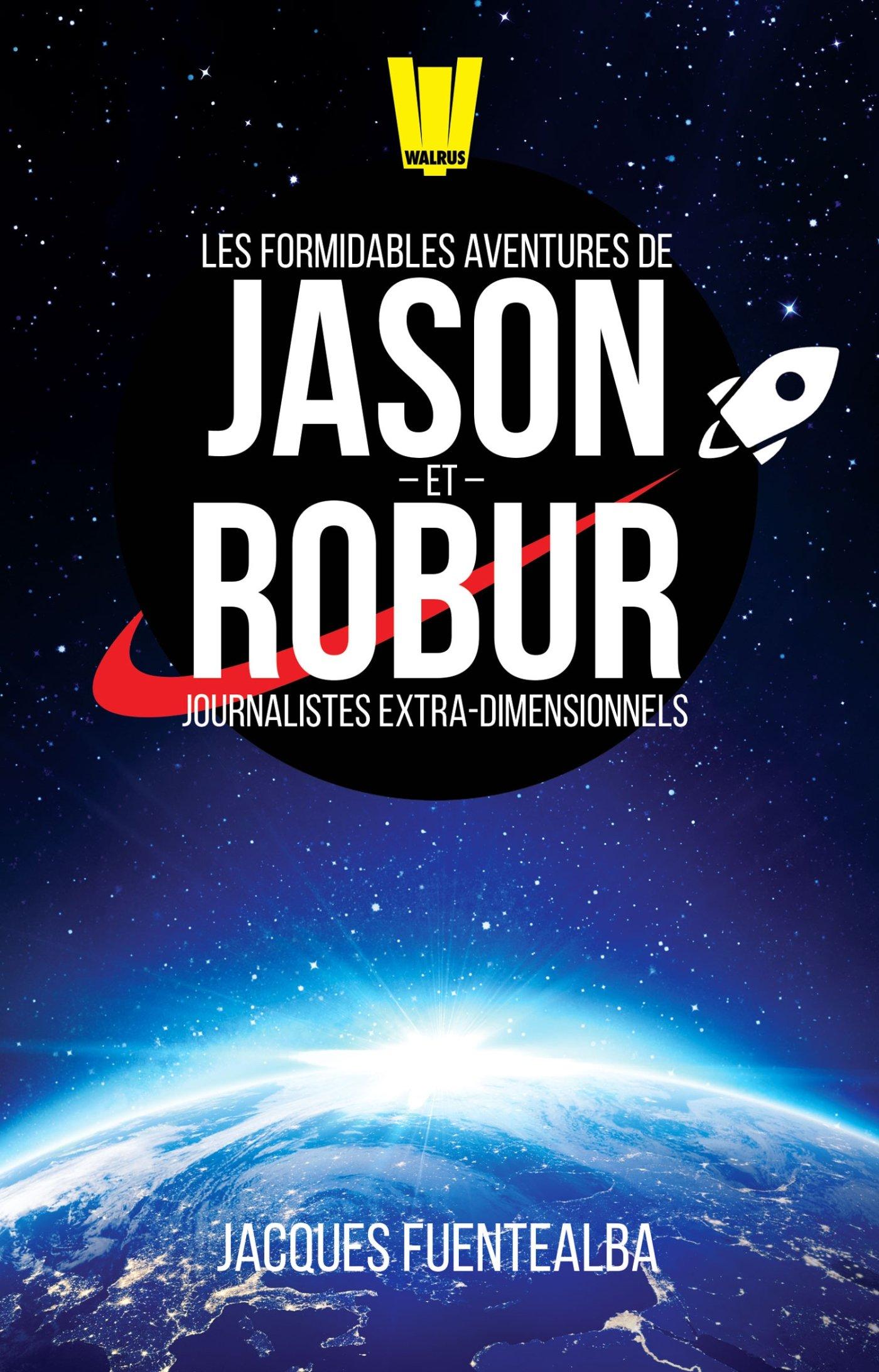 « Jason et Robur », saison 1, de Jacques Fuentealba