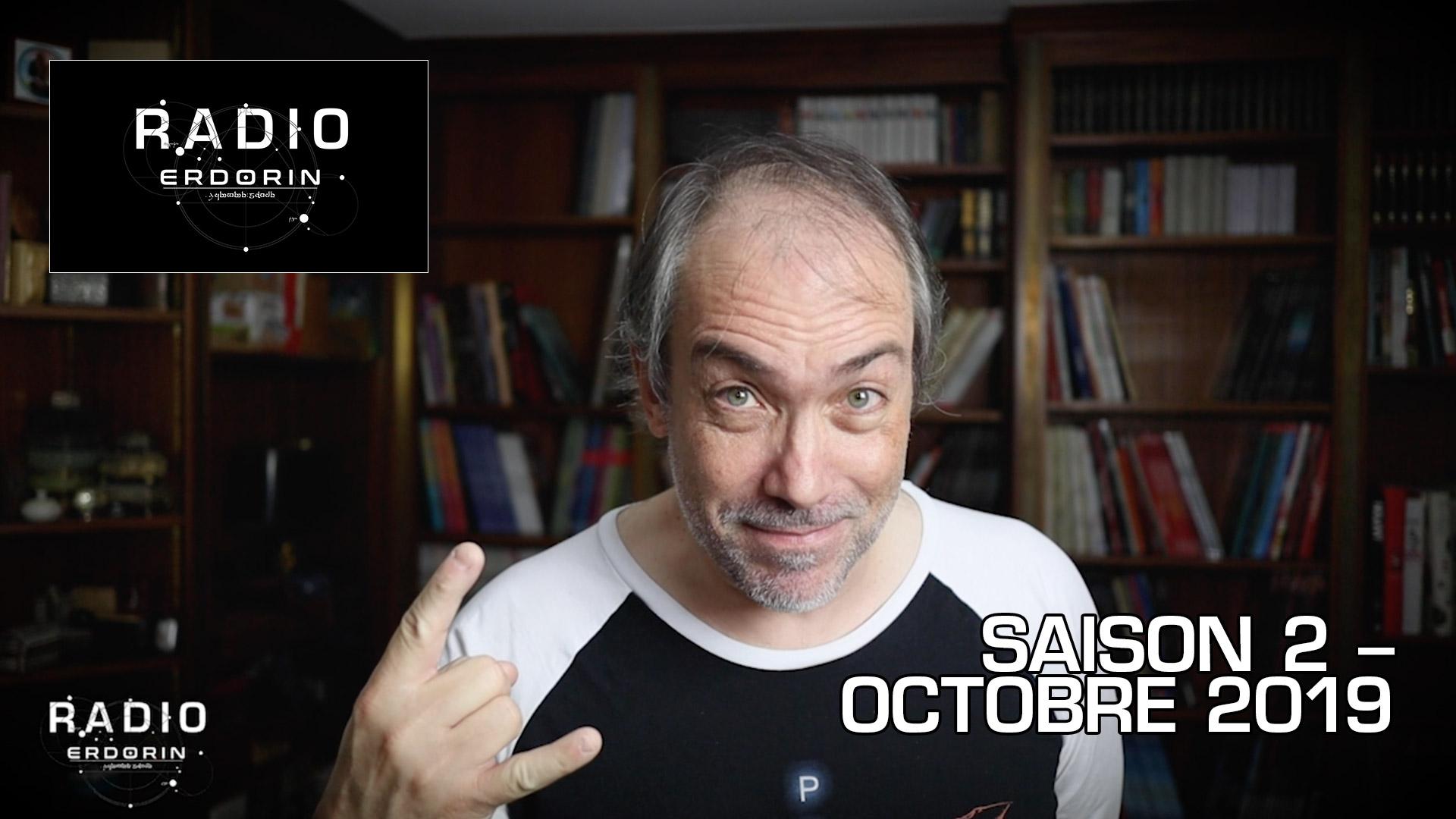 Radio-Erdorin S2E10 – Octobre 2019