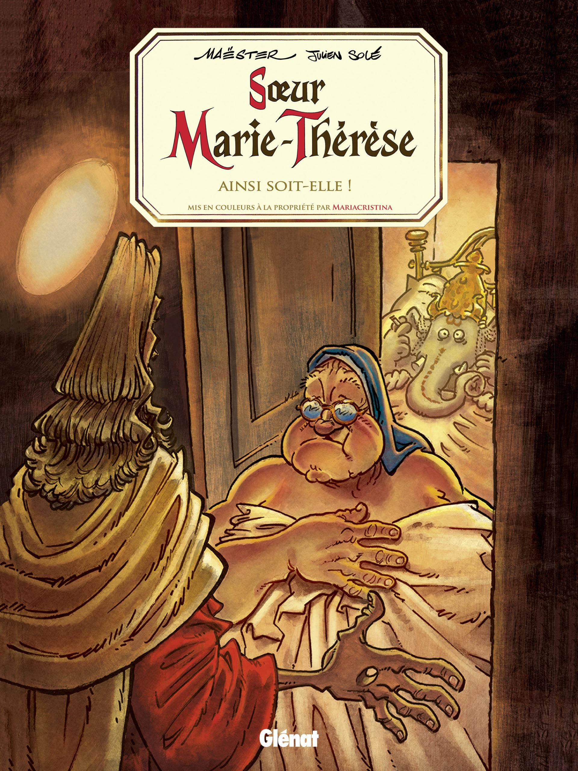 Sœur Marie-Thérèse, tome 7: Ainsi soit-elle!